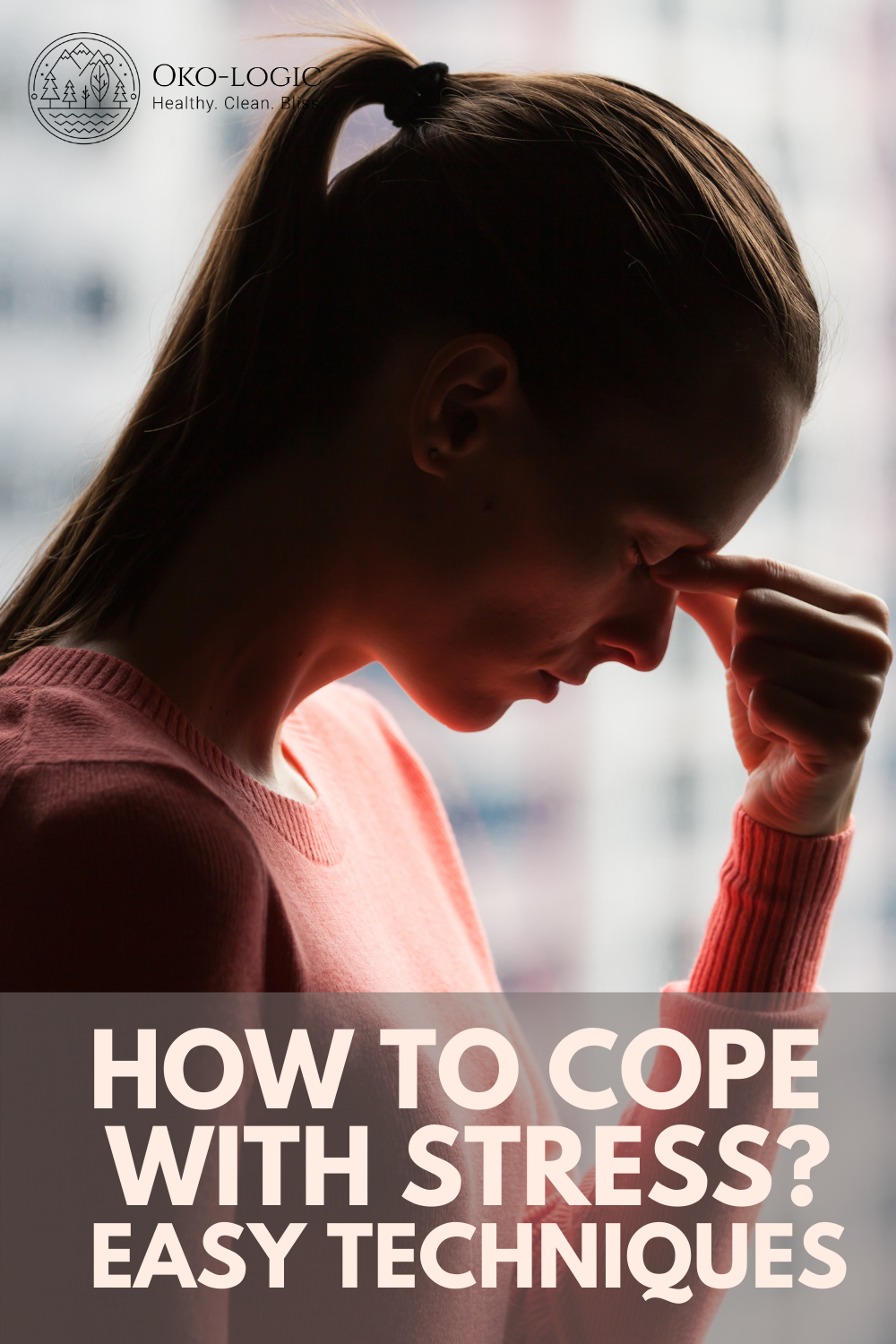 5 Powerful Stress Coping Strategies That You Can Implement Today