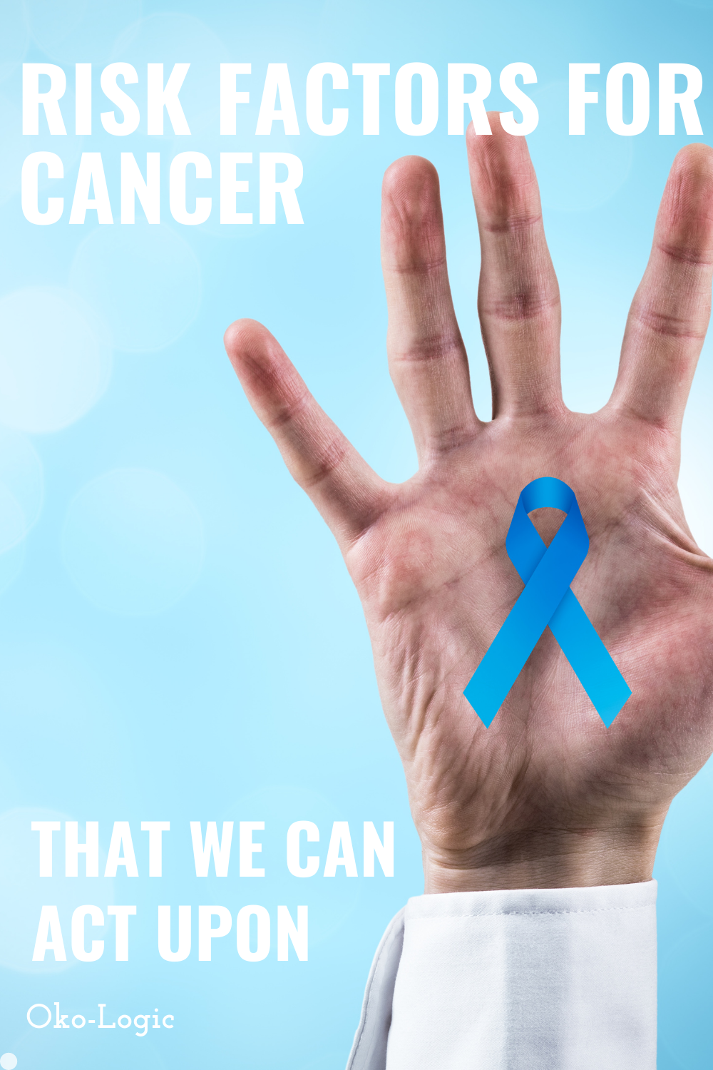 12 Risk Factors For Cancer That You Can Act Upon Today