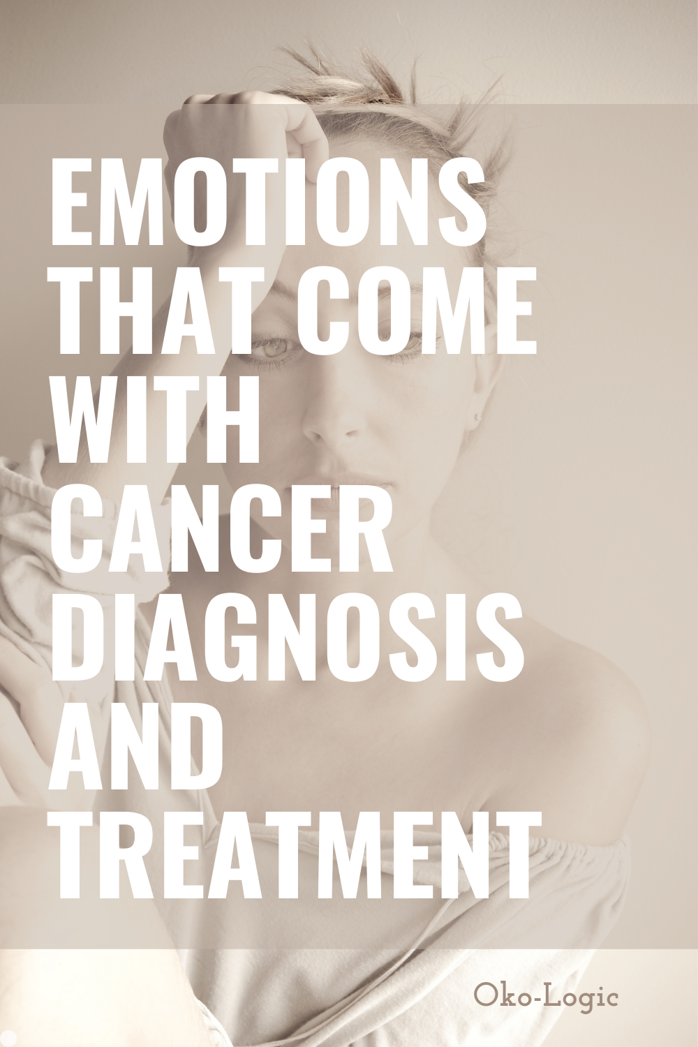 Fear of Cancer and More Emotional Impacts of this Terrible Disease