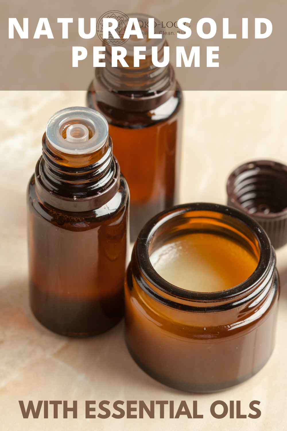 Solid Perfume Recipe: 100% Natural and Non-Toxic