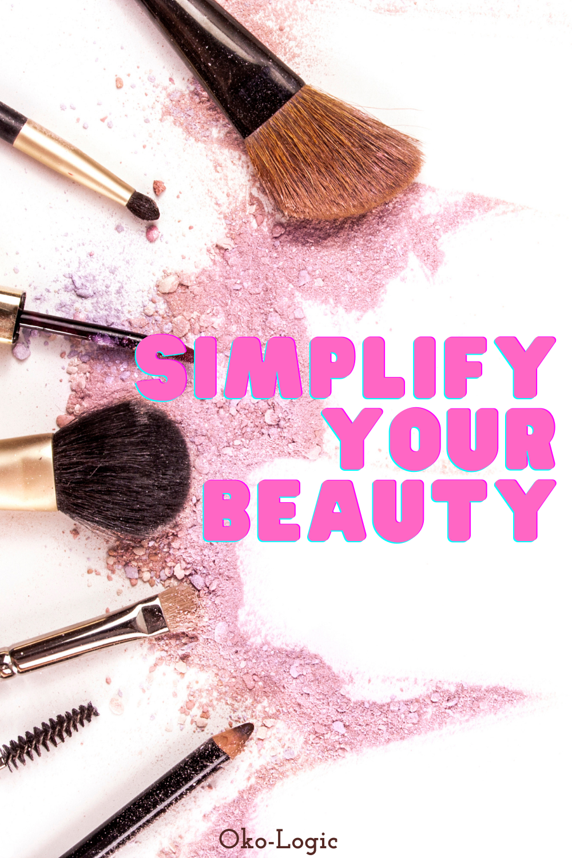 Simplify Your Daily Skin Regimen to a Few Effective Steps