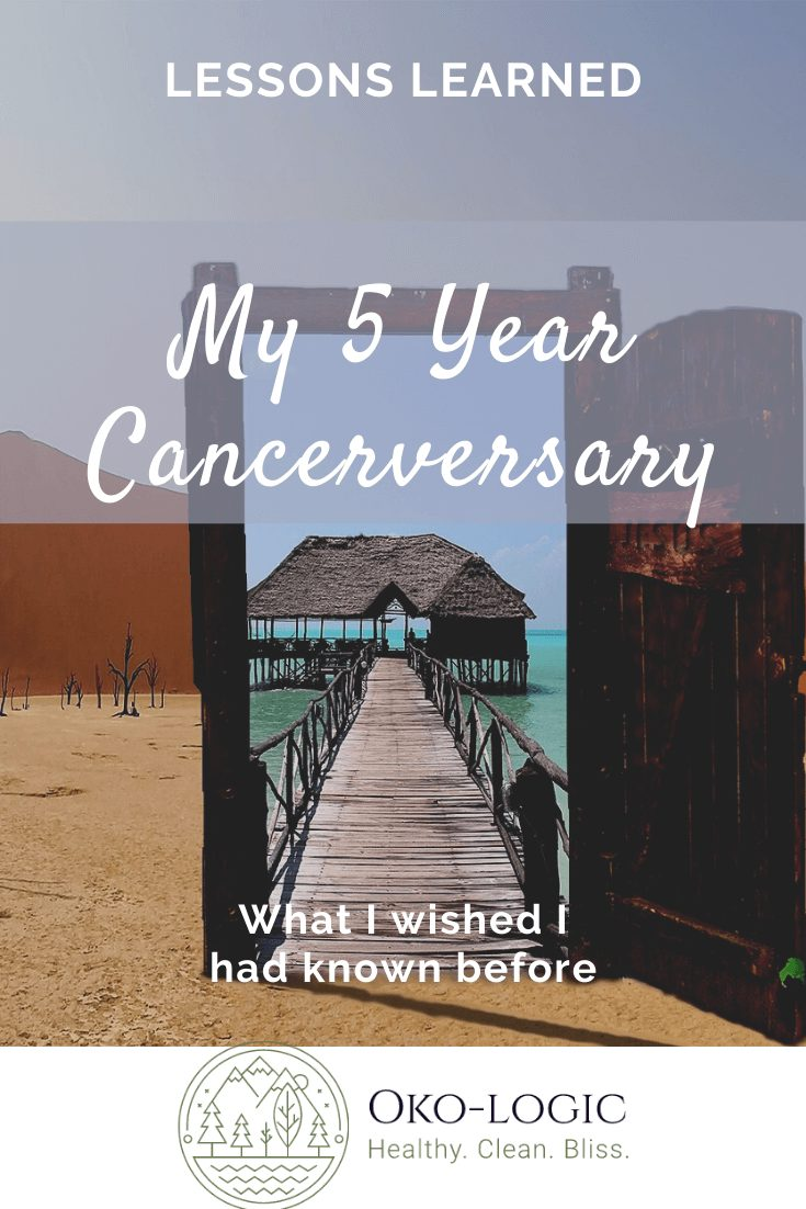 5 Years Cancer Anniversary: Luck, Love, and Lots of Work