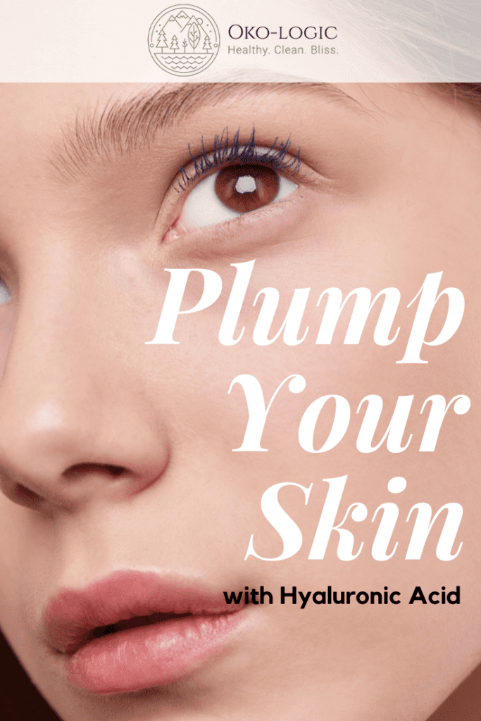 Hyaluronic Acid for Plump Skin