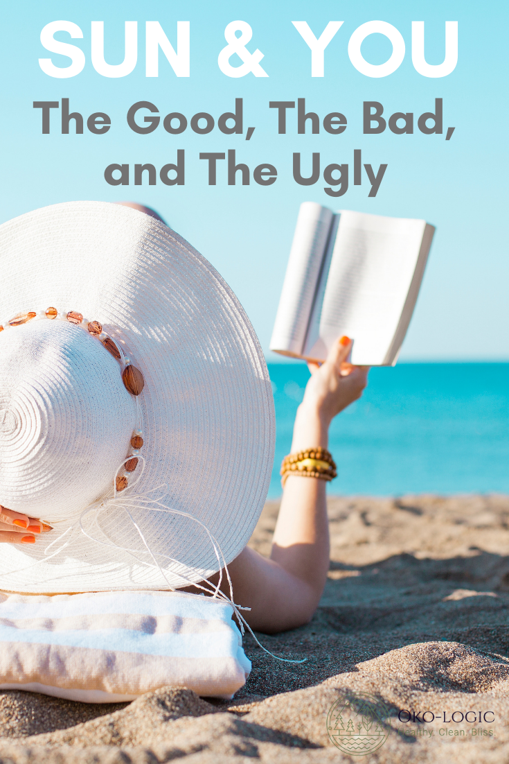 Direct Sunlight and Our Bodies: The Good, The Bad and The Ugly