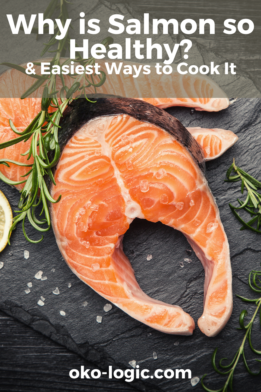 How to Prepare the Yummiest Wild Alaskan Salmon: 5 Simple and Healthy Ways