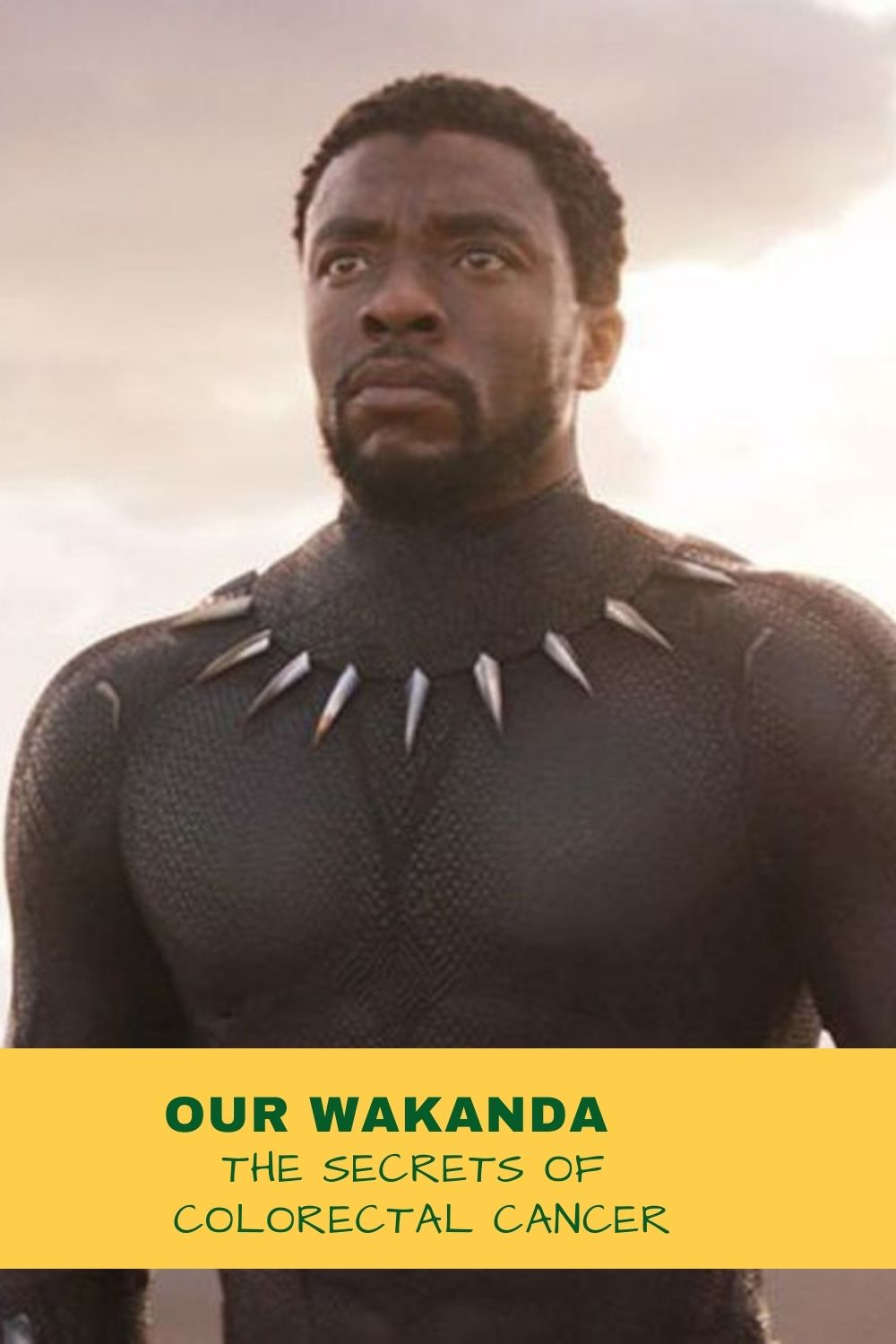 Our Wakanda: Colorectal Cancer and Secrecy