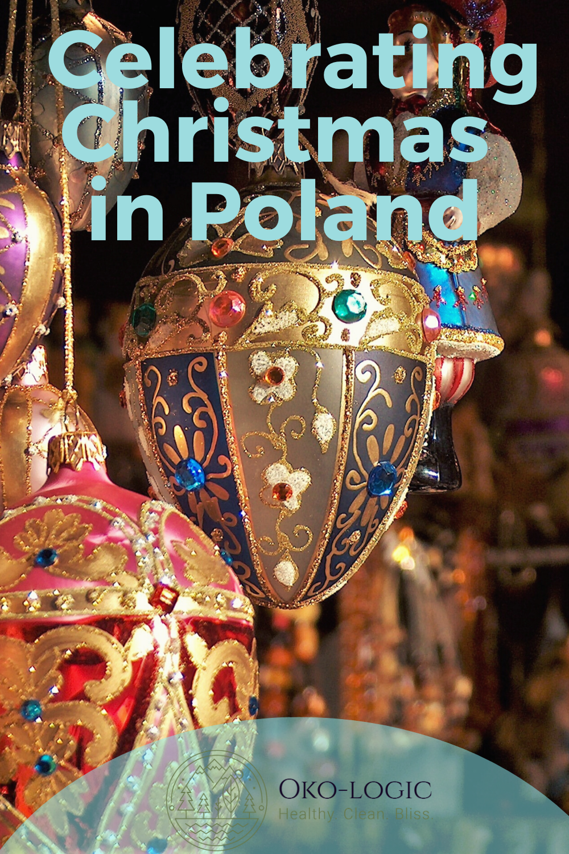 12 Wonderful Polish Traditions for Christmas
