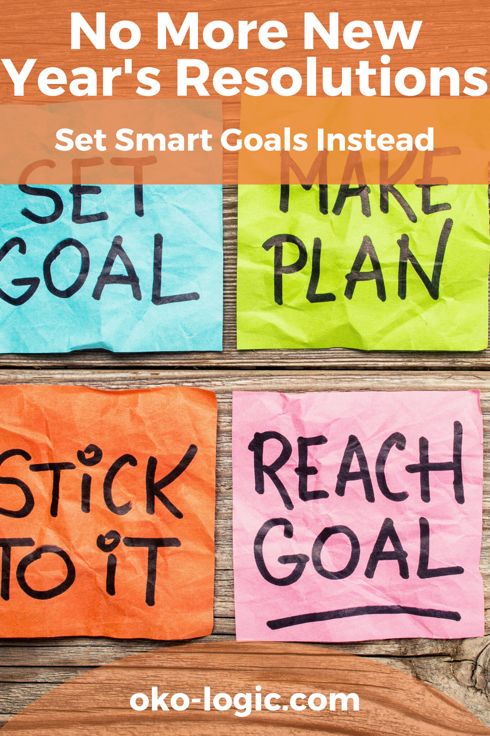 Why Is It Important To Set Realistic Goals And Forget New Year Resolutions Once And For All