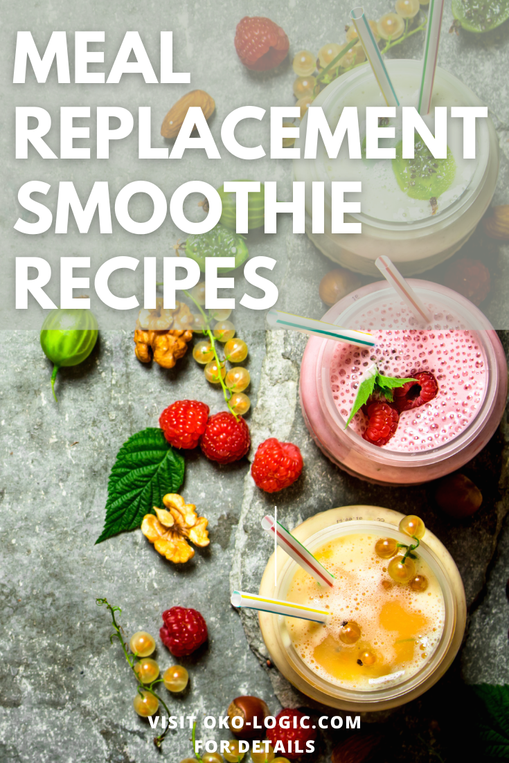 5 Delicious Meal Replacement Smoothie Recipes to Help you Get Healthier and More Beautiful