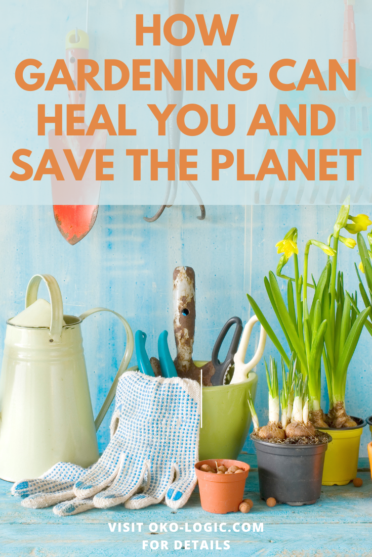 The Importance of Gardening for Your Body, Mind, and Spirit and for the Future of the Planet