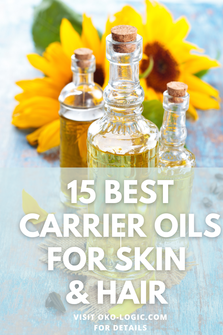 15 Best Carrier Oils for Skin and Hair Care That You Should Try