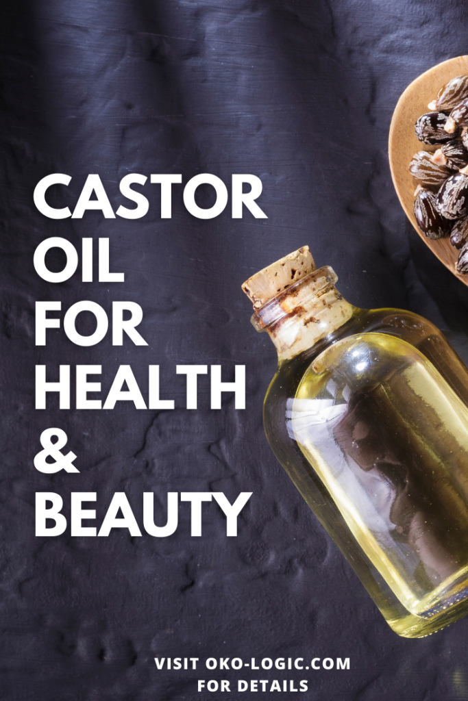 castor oil benefits for health and beauty