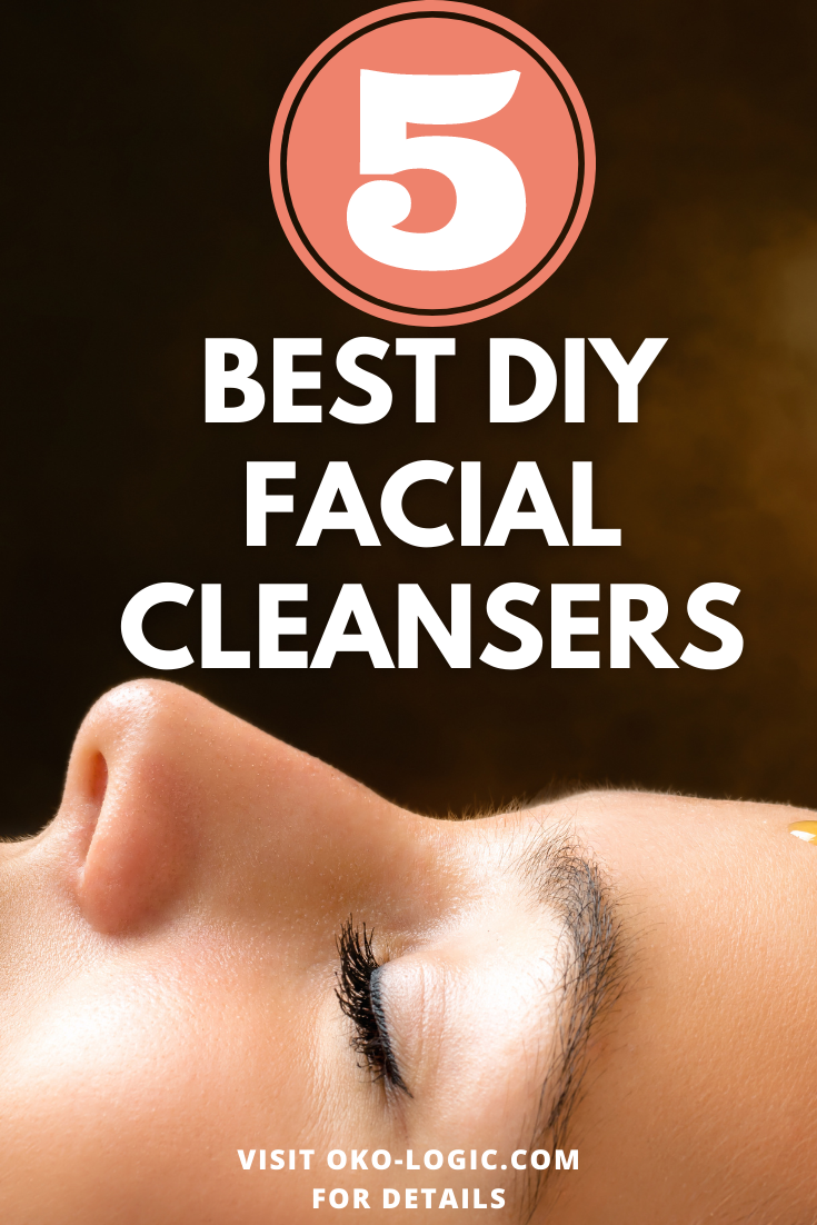 5 Easy DIY Facial Cleansers that Your Skin Will Love